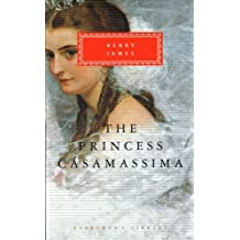 The Princess Casamassima (Everyman's Library Classics) by Henry James (1991-09-26)