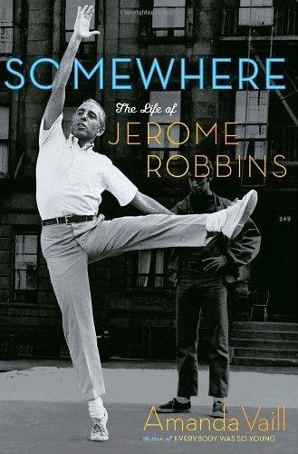 Portada del libro Somewhere: The Life of Jerome Robbins by Amanda Vaill (2006-11-21)