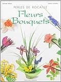Perles de rocaille : Fleurs, bouquets