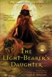 The Light-Bearer's Daughter (Chronicles of Faerie)