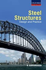 Steel Structures: Design and Practice