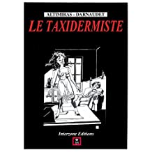 Le Taxidermiste (French Edition)