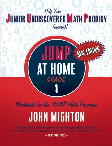 JUMP at Home, Grade 1: Worksheets for the JUMP Math Program (JUMP (Junior Undiscovered Math Prodigy))