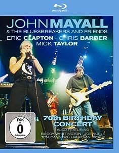 John Mayall & The Bluesbreakers and Friends - 70th Birthday Concert [Blu-ray]