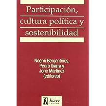 Participacion, cultura politica y sosten