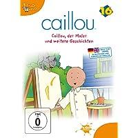 Caillou 16 - Caillou der Maler und weitere Geschichten