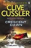 Crescent Dawn: Dirk Pitt #21 (Dirk Pitt Adventure Series)