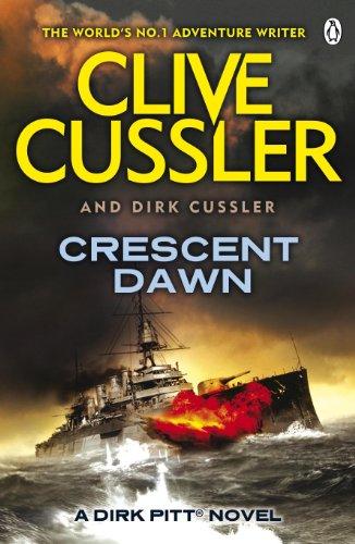 (Crescent Dawn: Dirk Pitt #21 (The Dirk Pitt Adventures, Band 21))