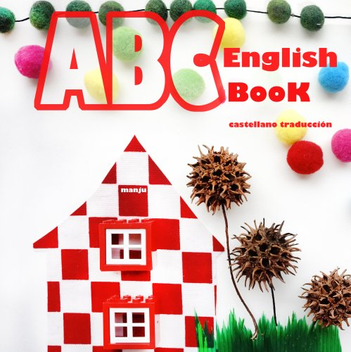 ABC BOOK Inglés: castellano traducción por ManJu