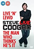 Cheapest Steve Coogan: Live N Lewd & The Man Who Thinks He's It on