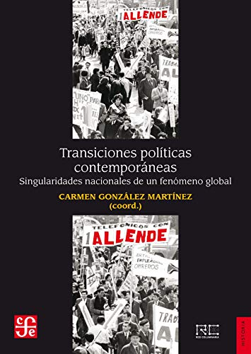 TRANSICIONES POLITÍCAS CONTEMPORANEAS (Historia)