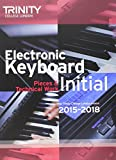Electronic Keyboard Initial from 2015 (Keyboard Exam Repertoire)