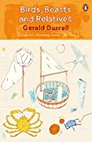 Birds, Beasts and Relatives (The Corfu Trilogy) by Gerald Durrell