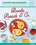 Clever kombiniert! Bowle, Punsch & Co.
