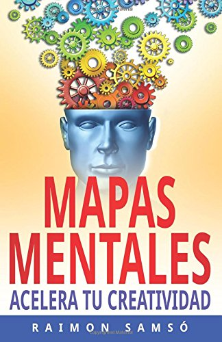 Mapas Mentales: Acelera tu Creatividad: Volume 3 (Marketing) por Raimon Samsó