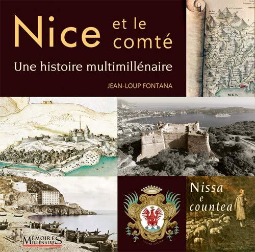 Nice et le comté : Une histoire multimillénaire