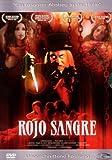 Rojo Sangre (Uncut Version)