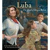 Luba: The Angel of Bergen-Belsen (Jane Addams Honor Book (Awards))