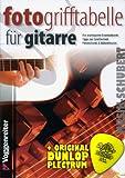 FOTO-Grifftabelle für Gitarre inkl. Plektrum - die einfachsten und wichtigsten Gitarrenakkorde in Diagramm und Foto - ideal für Anfänger (Taschenbuch DIN A5) von Jeromy Bessler und Norbert Opgenoorth (Noten/Sheetmusic)
