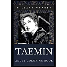 Taemin Adult Coloring Book: Shinee South Korean Dancer and Pop Music Idol Inspired Coloring Book for Adults: 0