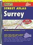 Philip's Street Atlas Surrey: Spiral Edition (Philip's Street Atlases)