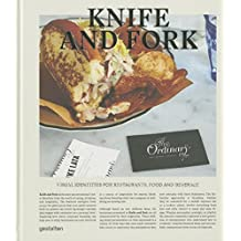 Knife and Fork: Visual Identities for Restaurants, Food and Beverage