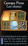 Les Choses by Georges Perec (1-Sep-1992) Mass Market Paperback - Pocket (1 Sept. 1992)