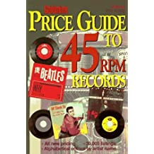 Goldmine Price Guide to 45 Rpm Records (Goldmine's Rock 'n Roll 45rpm Price Guide) (1997-01-03)