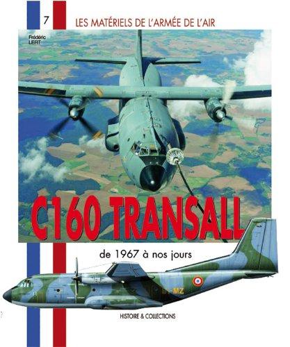 Les Matriels de l'arme de l'Air : C160 Transall