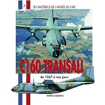 Les Matériels de l'armée de l'Air : C160 Transall