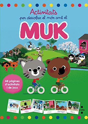 Activitats per descobrir el món amb el Muk
