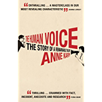 The Human Voice: The Story of a Remarkable Talent (English Edition)
