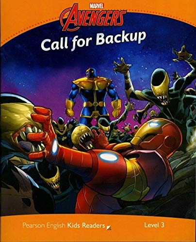 Level 3: Marvel's Call for Back Up (Pearson English Kids Readers)