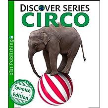 Circo (Circus) (Xist Kids Spanish Books)