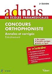 Orthophoniste Annales et corrigés Ecrit et oral