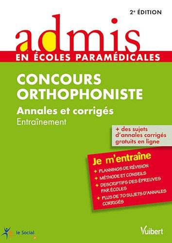 Concours Orthophoniste Annales et corrigés : Entraînement