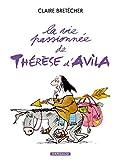 La vie passionnée de Thérèse d'Avila - tome 1 - Vie passionnée de Thérèse d'Avilla (La)