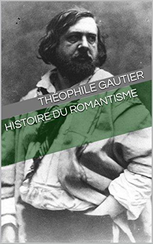 Histoire du romantisme par Théophile  Gautier