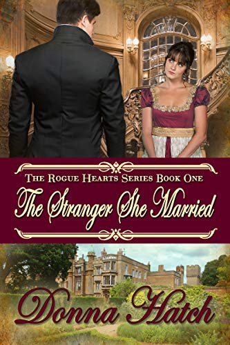The Stranger She Married: Regency Historical Romance (Rogue Hearts Series Book 1) (English Edition)
