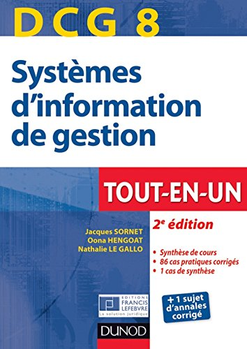 Lire en ligne DCG 8 - Systèmes d'information de gestion - 2e éd. : Tout-en-Un (Manuels DCG) pdf epub