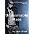 Undesirable Mate (Bound and Bonded series Book 6) (English Edition)