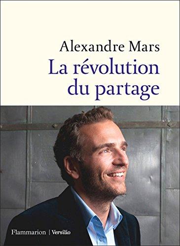 La révolution du partage par Alexandre Mars