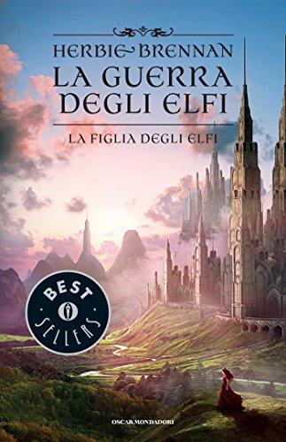 la-figlia-degli-elfi-la-guerra-degli-elfi-vol-5-italian-edition