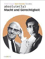 Macht und Gerechtigkeit: Ein Streitgespräch zwischen Michel Foucault und Noam Chomsky