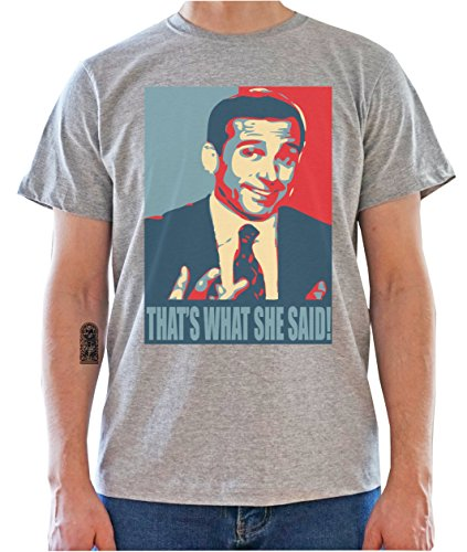 That's What She Said as Obama Poster - The Office Inspired Mens T-Shirt Gris
