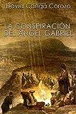 La Conspiracion del Angel Gabriel
