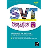 SVT cycle 4 éd. 2016 Mon cahier compagnon - Cahier de l'élève