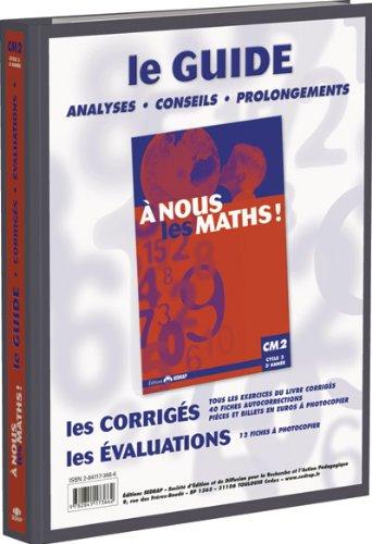 nous les maths ! CM2 CM2 (Le classeur-guide) par Jeannine Duverneuil