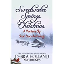 Sweetwater Springs Christmas: A Montana Sky Short Story Anthology (The Montana Sky Series) (English Edition)