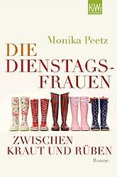 Die Dienstagsfrauen zwischen Kraut und Rüben: Roman (Die-Dienstagsfrauen-Romane)
